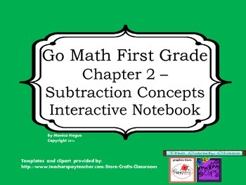 Go Math - Chapter 2- Interactive Journal