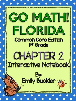 Go Math Chapter 2 Interactive Notebook {GRADE 1}