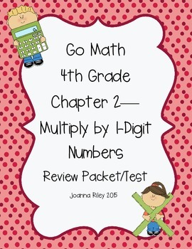 Go Math Chapter 2 Multiply by 1-Digit Numbers - 4th Grade ...