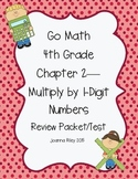 Go Math Chapter 2 Multiply by 1-Digit Numbers - 4th Grade - Review with Answers