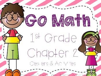 Go Math Chapter 2 Pack- 1st Grade