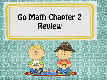 Go Math Chapter 2 Review - Kindergarten