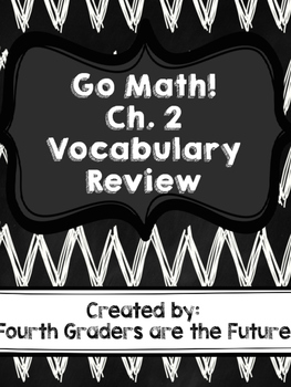 Go Math! Chapter 2 Vocabulary Practice - 4th Grade