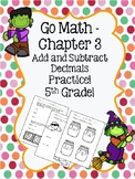 Go Math Chapter 3 - 5th Grade - Add & Subtract Decimals Practice - Halloween