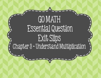 Go Math Chapter 3 Exit Slips