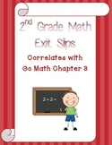 Go Math Chapter 3 Exit Slips - 2nd Grade
