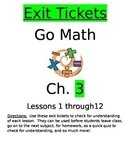 Go Math Chapter 3 Exit Slips/Quizzes/Quick Checks