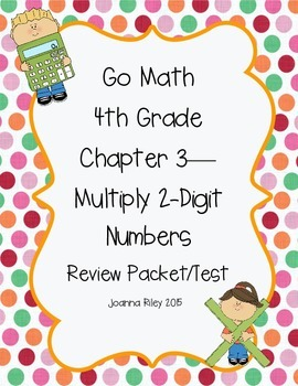 Go Math Chapter 3 - Multiply by 2-Digit Numbers - Review Test