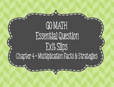 Go Math Chapter 4  Exit Slips