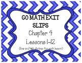 Go Math Chapter 4 Exit Slips, Grade 4