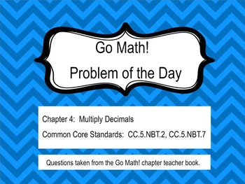 Go Math! Chapter 4 Problem of the Day, 5th Grade- SMART Board