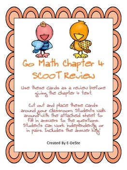 Go Math Chapter 4 Review SCOOT