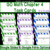 Go Math Chapter 4 Task Cards Grade 3