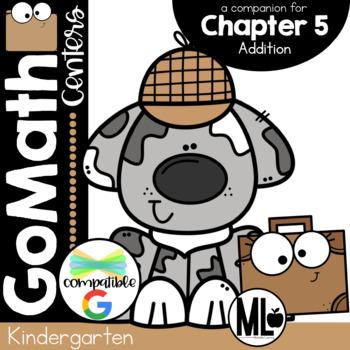 Go Math-Kinder Math Centers, Addition- Chapter 5
