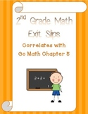 Go Math Chapter 5 Exit Slips - 2nd Grade