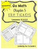 Go Math Chapter 5- Exit tickets *Multiplication*