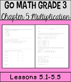 Go Math Chapter 5 Lessons 1-5 *Multiplication*