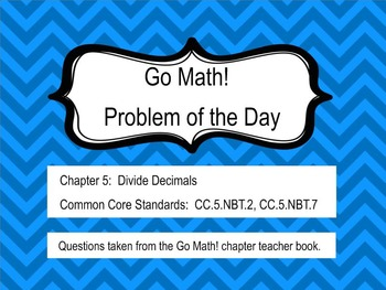 Go Math! Chapter 5 Problem of the Day, 5th Grade- SMART Board