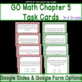 GO Math Chapter 5 Task Cards Grade 3