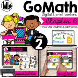 GoMath-Second Grade Math Centers, 3 Digit Addition and Subtraction, Chapter 6