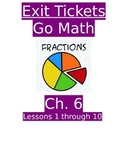Go Math Chapter 6 Exit Slips/Quizzes/Quick Checks
