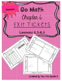 Go Math Chapter 6- Exit Tickets *Division*