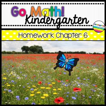 Go Math! Chapter 6 Kindergarten Homework
