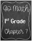Go Math Chapter 7 1st Grade