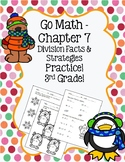 Go Math Chapter 7 - 3rd Grade - Division Facts & Strategies - Winter