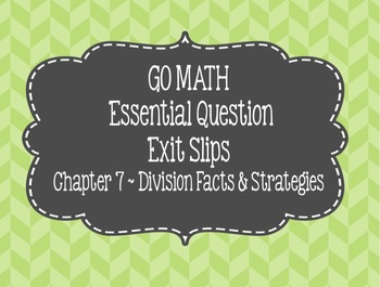 Go Math Chapter 7 Exit Slips