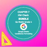 Distance Learning Go Math Grade 4 Chapter 7 Homework Google Sheets Bundle