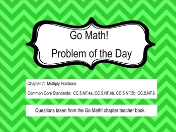 Go Math! Chapter 7 Problem of the Day, 5th Grade- SMART Board