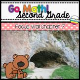 Go Math! Chapter 7 Second Grade Focus Wall