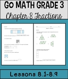 Go Math Chapter 8 Lessons 1-9 *Fractions*