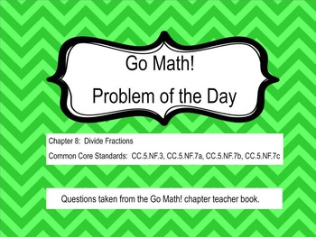 Go Math! Chapter 8 Problem of the Day, 5th Grade- SMART Board