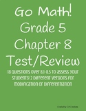Go Math! Chapter 8 Test/Review with Answer Key