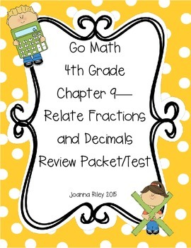 Go Math Chapter 9 Relate Fractions and Decimals 4th Grade