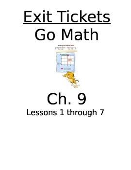 Go Math Chapter 9 Exit Slips/Quizzes/Quick Checks