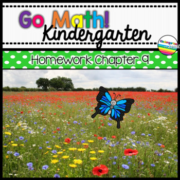 Go Math! Chapter 9 Kindergarten Homework