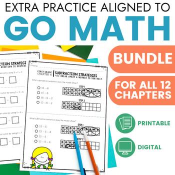 Go Math Chapter Extra Practice GROWING Bundle