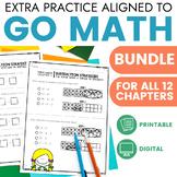 Go Math Chapter Extra Practice Bundle