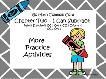 Go Math Chapter Two More Activities Grade 1