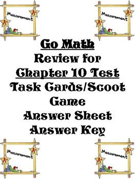 Go Math Chapter10 Task Cards/Scoot/Review for Test