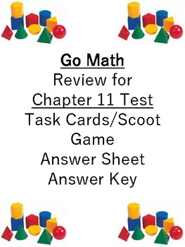Go Math Chapter11 Task Cards/Scoot/Review for Test