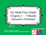 Go Math - Chapters 1-5 - Interactive Journal Bundle