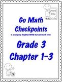 Go Math Checkpoint Ch. 1-3