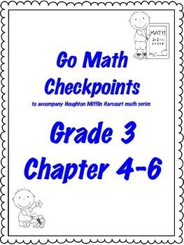 Go Math Checkpoint Ch. 4-6