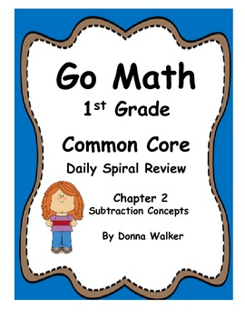 Harcourt Go Math Common Core Daily Spiral Review for 1st Grade - Chapter 2