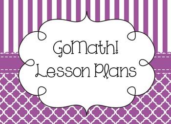 Go Math *DETAILED* Lesson Plans 5.4-5.6
