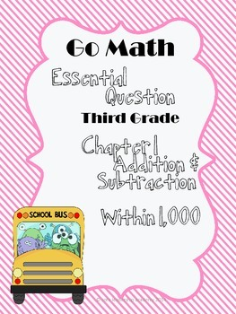 """Go Math """"Essential Question"""" Chapter 1"""